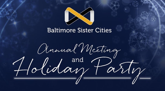 Baltimore Sister Cities Annual Meeting and Holiday Party